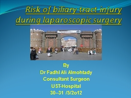 Risk of biliary tract injury during laparoscopic surgery