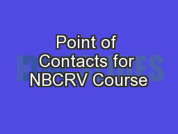 Point of Contacts for NBCRV Course