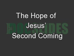The Hope of Jesus' Second Coming