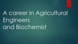 A career in Agricultural Engineers