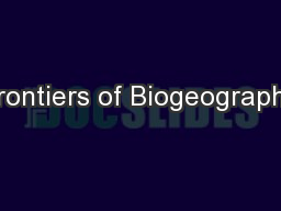 Frontiers of Biogeography