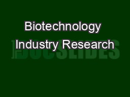 Biotechnology Industry Research