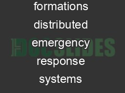 Examples of networked decision systems include UAV formations distributed emergency response systems interconnected transportation energy systems and even social networks