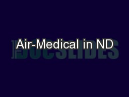 Air-Medical in ND
