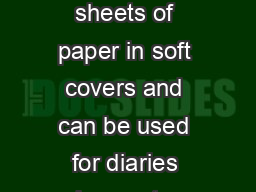 JAPANESE STAB BINDING This technique is ideal for binding single sheets of paper in soft covers and can be used for diaries class notes phone messages recipes and school or business reports PowerPoint PPT Presentation