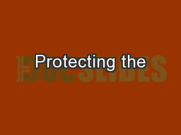 Protecting the
