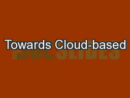 Towards Cloud-based
