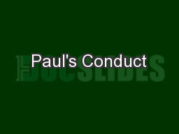 Paul's Conduct PowerPoint PPT Presentation
