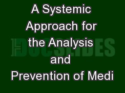 A Systemic Approach for the Analysis and Prevention of Medi