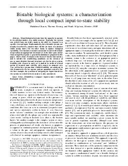 PREPRINT ACCEPTED TO SPECIAL ISSUE IEEE TAC TCASI Bistable biological systems a characterization through local compact inputtostate stability Madalena Chaves Thomas Eissing and Frank Allg ower Member PDF document - DocSlides