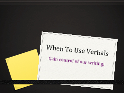 When To Use Verbals PowerPoint PPT Presentation