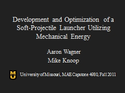 Development and Optimization of a Soft-Projectile Launcher