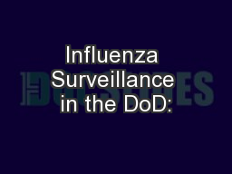 Influenza Surveillance in the DoD: