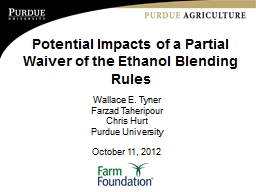 Potential Impacts of a Partial Waiver of the Ethanol Blendi PowerPoint PPT Presentation