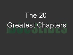 The 20 Greatest Chapters