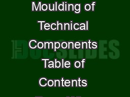 Engineering Polymers Blow Moulding of Technical Components Table of Contents Page Why Blow Moulding
