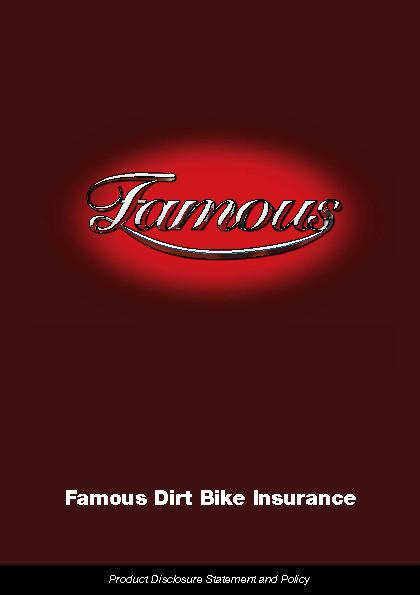 PRODUCT DISCLOSURE STATEMENTFAMOUS DIRT BIKE INSURANCE POLICYWords wit PowerPoint PPT Presentation
