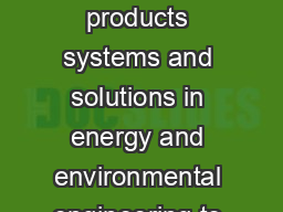 Improving your business is our business Thermax offers products systems and solutions in energy and environmental engineering to industrial and commercial establishments around the world PowerPoint PPT Presentation