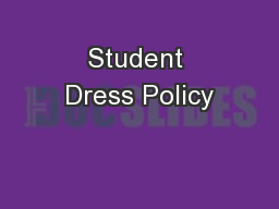 Student Dress Policy