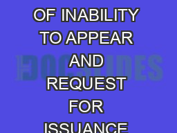 AFFIDAVIT OF INABILITY TO APPEAR AND REQUEST FOR ISSUANCE OF A    CONFID PDF document - DocSlides