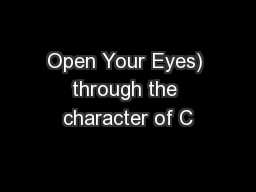 Open Your Eyes) through the character of C