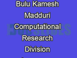 Parallel BreadthFirst Search on Distributed Memory Systems Aydn Bulu Kamesh Madduri Computational Research Division Lawrence Berkeley National Laboratory Berkeley CA ABuluc KMaddurilbl