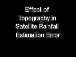 Effect of Topography in Satellite Rainfall Estimation Error
