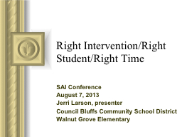 Right Intervention/Right Student/Right Time