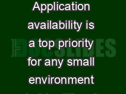 PRODUCT DATASHEET   DATASHEET AT A GLANCE Application availability is a top priority for any small environment but traditional solutions are complex and expensive