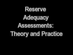 Reserve Adequacy Assessments: Theory and Practice