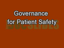 Governance for Patient Safety