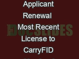 Please Check One New Applicant Renewal  Most Recent License to CarryFID Number I PDF document - DocSlides