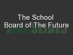 The School Board of The Future