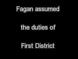 Rear Admiral Fagan assumed the duties of First District Commander  ...