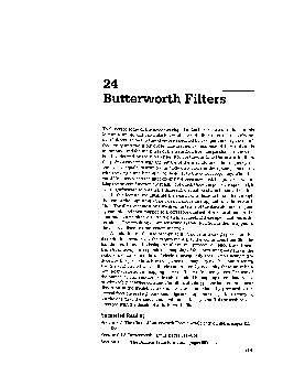 Butterworth Filters To illustrate some of the ideas developed in Lecture  we introduce in this lecture a simple and particularly useful class of filters referred to as Butter worthfilters