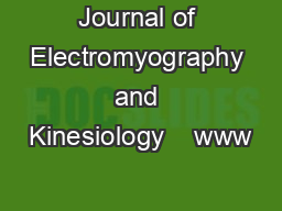Journal of Electromyography and Kinesiology    www PDF document - DocSlides