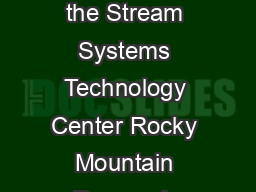 STREAM NOTES is produced quarterly by the Stream Systems Technology Center Rocky Mountain Research Station Fort Collins Colorado