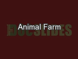 Animal Farm PowerPoint PPT Presentation