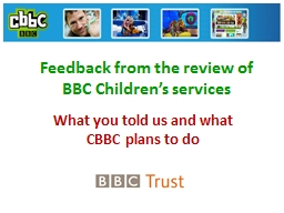 Feedback from the review of BBC Children�s services