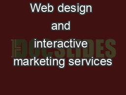 Web design and interactive marketing services