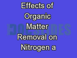 LTSP Study: Effects of Organic Matter Removal on Nitrogen a