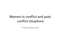 Women in conflict and post-conflict