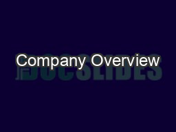 Company Overview PowerPoint PPT Presentation
