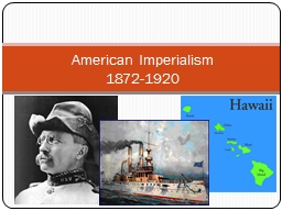American Imperialism PowerPoint PPT Presentation