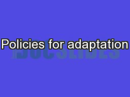 Policies for adaptation