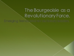 The Bourgeoisie as a Revolutionary Force.