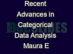 Recent Advances in Categorical Data Analysis Maura E PDF document - DocSlides