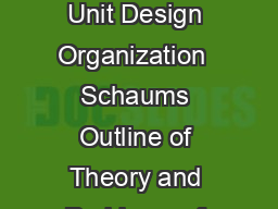 Lesson  Lesson  Basic Processing Units Chapter  Basic Processing Units Control Unit Design Organization  Schaums Outline of Theory and Problems of Computer Architecture Copyright  The McGrawHill Comp