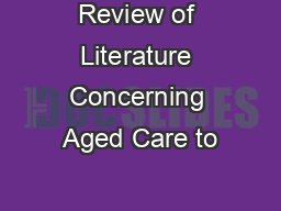 Review of Literature Concerning Aged Care to