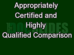 Appropriately Certified and Highly Qualified Comparison